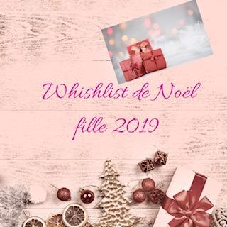 Montage whishlist de Noël fille 2019.